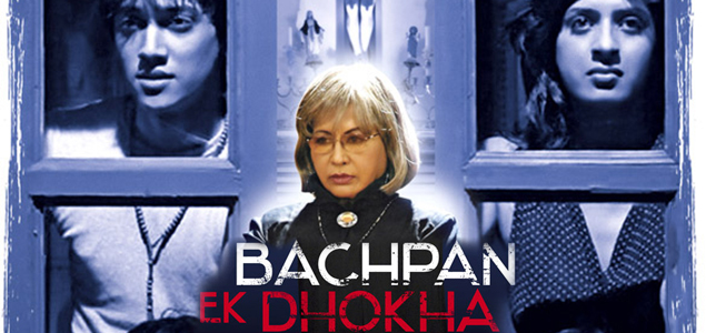 Bachpan Ek Dhokha Bollywood Movie1