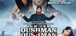 Hum Tum Dushman Dushman Bollywood Movie1