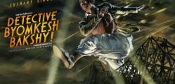 DETECTIVE BYOMKESH BAKSHY BOLLYWOOD MOVIE2