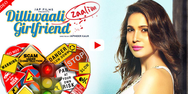 Dilliwaali Zaalim Girlfriend Bollywood Movie1