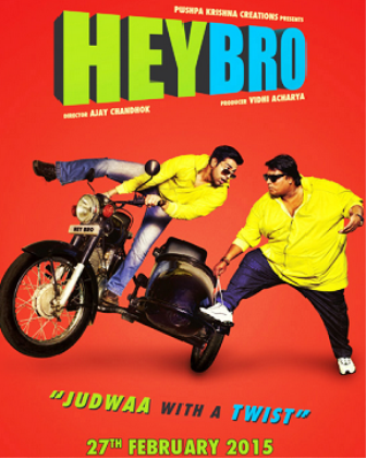 HEY BRO BOLLYWOOD MOVIE