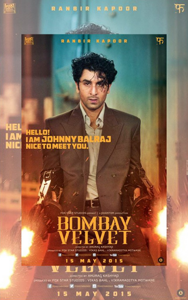 BOMBAY VELVET BOLLYWOOD MOVIE