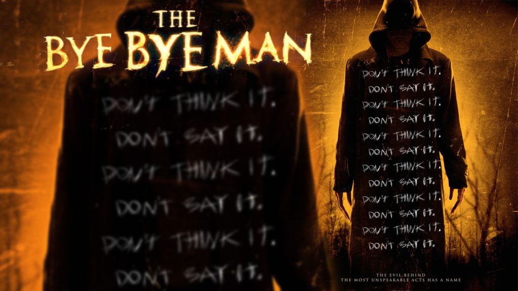 The Bye Bye Man Hollywood Movie Directed by Stacy Title