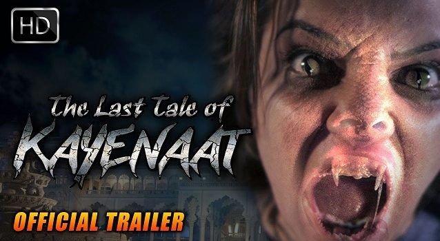 Bollywood Movie The Last Tale Of Kayenaat directed by Iqbal Baksh